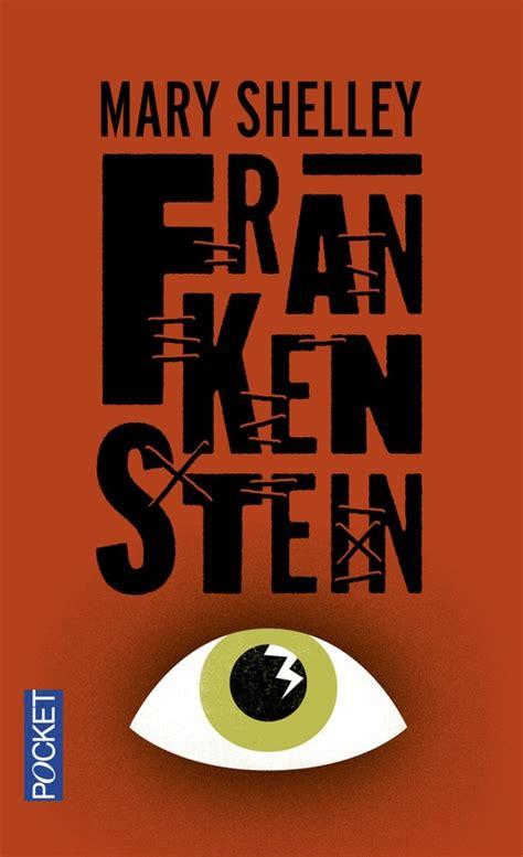 frankenstein ou le prom 233 th 233 e moderne frankenstein livraddict
