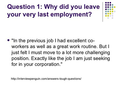 Why Are You Seeking Employment effective answers to tough questions