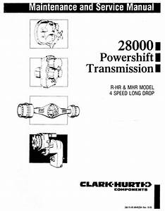 Clark 28000 Powershift Transmission Service Manual For R
