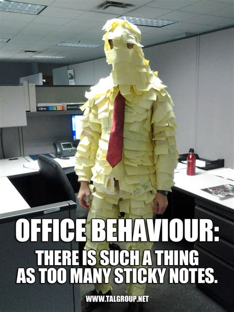 Meme Notes - office behaviour tip there is such a thing as too many sticky notes meme office behavior