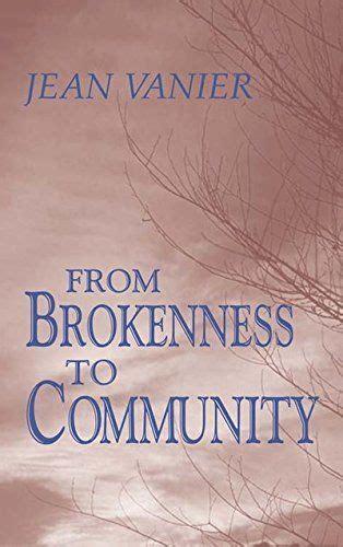 brokenness  community harold  wit