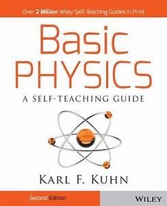 Basic Physics  A Self  Edition 2 By Karl F