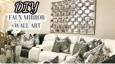 house wall decor diy faux mirror wall home decor diy 2017