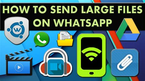 how to send large files on whatsapp without rooting android device