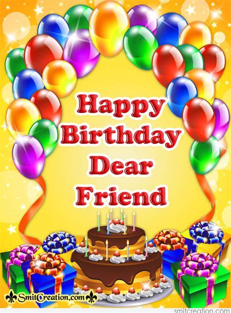 Happy Birthday Dear Friend Smitcreationcom