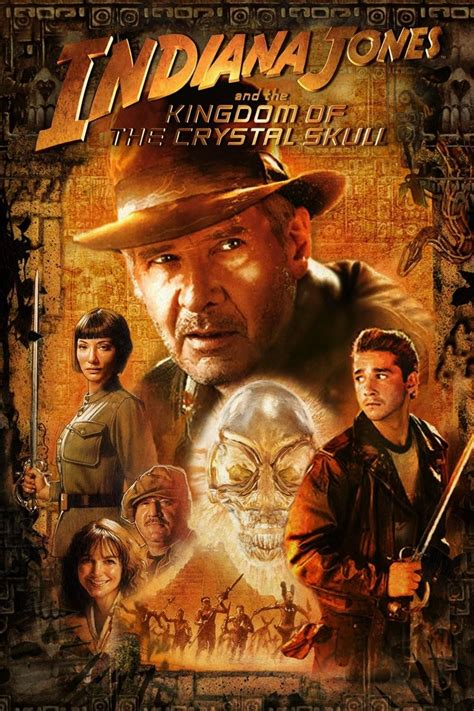 indiana jones   kingdom   crystal skull poster