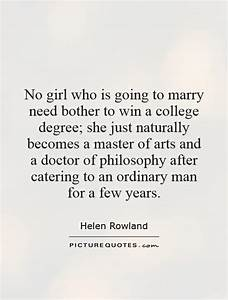 No girl who is ... Doctor Girlfriend Quotes