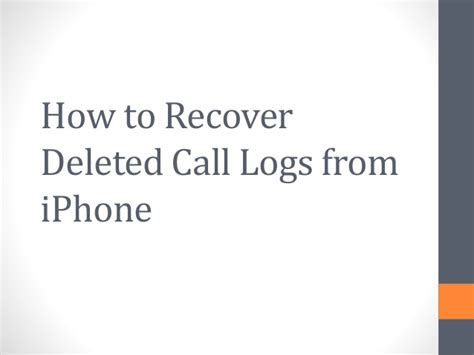how to recover deleted pictures from iphone how to recover deleted call logs from iphone