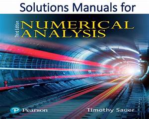 Solutions Manual For Numerical Analysis 3rd Edition
