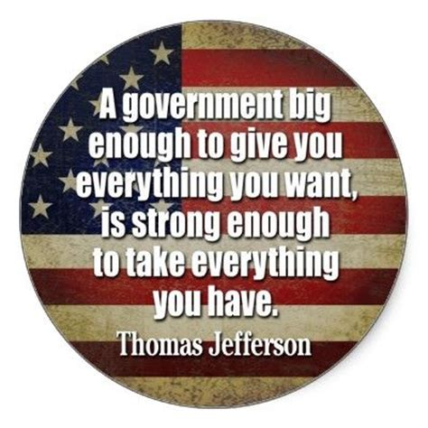 """""""a Government Big Enough To Give You Everything You Want"""
