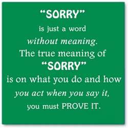 sorry is just a word without meaning the true meaning of sorry saying pictures