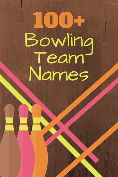 Bowling Names Team League Creative Friends Writing