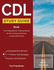 Cdl Study Guide Book  Test Preparation  U0026 Training Manual