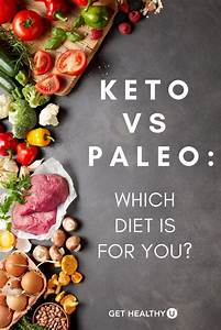 Keto Vs  Paleo  Which Diet Is Better
