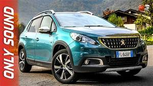 Peugeot 2008 2018 : new peugeot 2008 2018 first test drive only sound youtube ~ Medecine-chirurgie-esthetiques.com Avis de Voitures