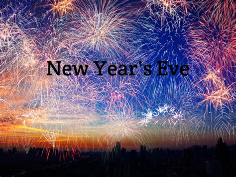 New Year's Eve in 2021/2022 - When, Where, Why, How is ...