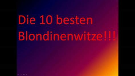 Die 10 Besten Blondinenwitze *hd*