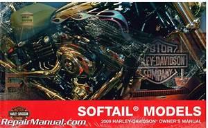 2009 Harley Davidson Softail Motorcycle Owners Manual