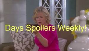 Days Of Our Lives DOOL Weekly Spoilers February 15 19
