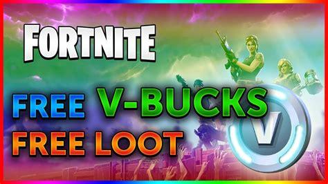 fortnite v bucks free fortnite free v bucks fortnite hack free loot