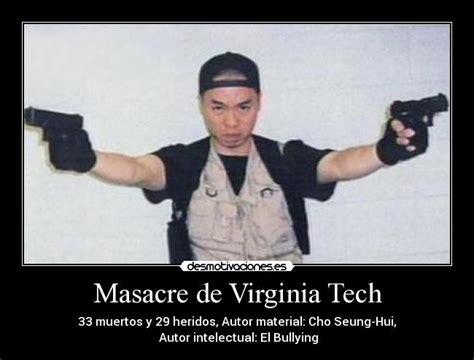 Virginia Tech Memes - masacre de virginia tech desmotivaciones