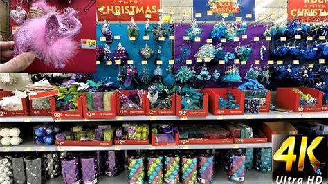 christmas  walmart entire ornament section christmas