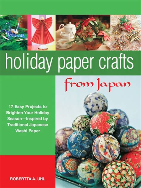 holiday paper crafts from japan hancock county public library overdrive