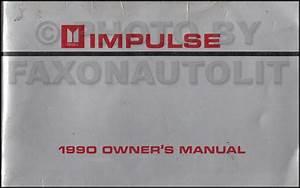 1990 Isuzu Impulse Repair Shop Manual Original