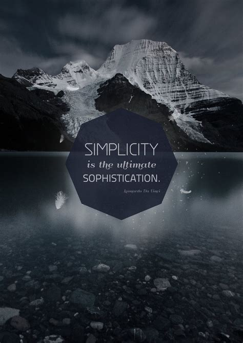 And Sophistication by Simplicity Is The Ultimate Sophistication By Igrenic On