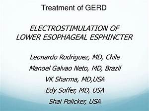 Eletro Stimulation Of Lower Esophageal Sphincter On Gerd