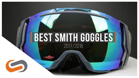 Best Smith Goggles Best Smith Snow Goggles 2017 2018