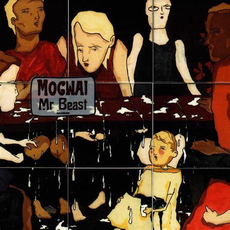 Mogwai  Mr Beast  Recensione Sentireascoltare