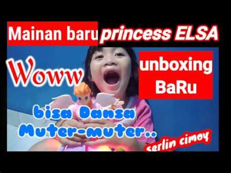 unboxing mainan princes elsa dancing disco youtube
