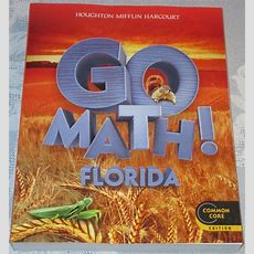 Go Math! Florida 2nd Second Grade 2 Common Core Student Edition New Textbook 561 Ebay