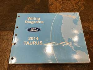 2014 Ford Taurus Wiring Diagrams Electrical Service Manual