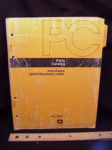 John Deere Jd410 Jd 410 Backhoe Loader Parts Manual