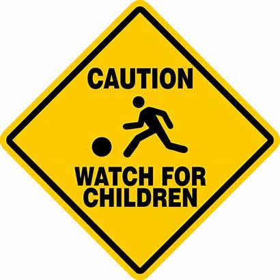 Children Sign Caution Signs Play Safety Playing