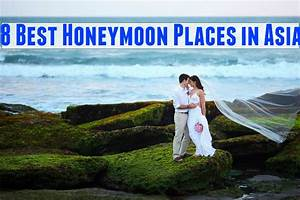 8 best honeymoon places in asia hello travel buzz With best place to honeymoon