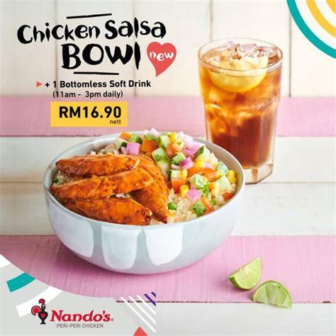 nandos chicken salsa bowl bottomless soft drink  rm