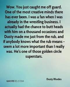 Dusty Rhodes Qu... Famous Dusty Rhodes Quotes