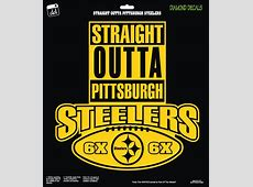 Straight Outta Pittsburgh Steelers NFL Football Logo Decal