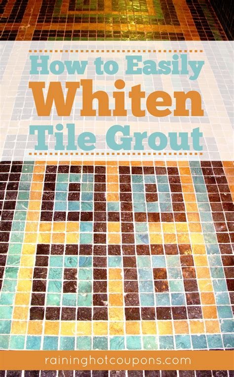 how to easily whiten tile grout