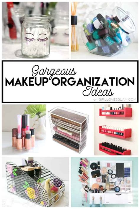 gorgeous makeup organization ideas girl loves glam