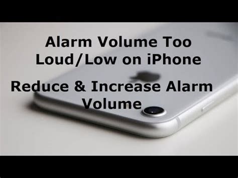 iphone alarm volume iphone 8 7 6 x and 5 alarm volume loud how to