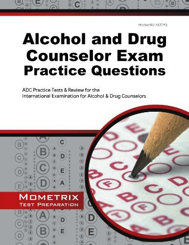 alcohol  drug counselor exam practice questions adc