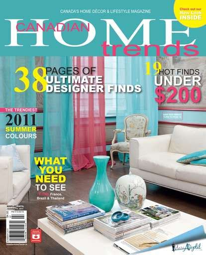 Canadian Home Trends Magazine  Summer 2011 Subscriptions