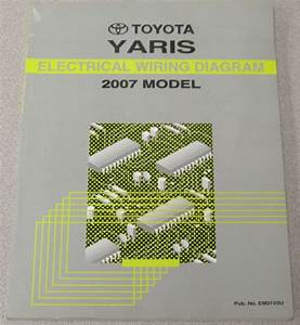 2007 Toyota Yaris Electrical Wiring Diagram Service Manual