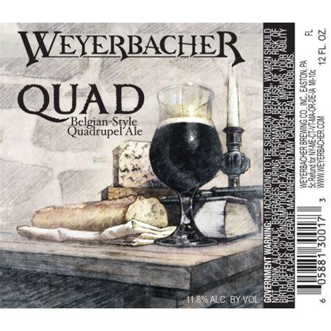 Beer Quad Quad Weyerbacher Brewing Company Brewerydb Com