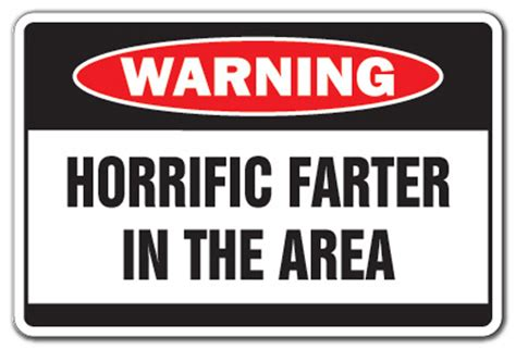 horrific farter warning sign funny smell stink gag gift fart birthday whoopee 22099365402 ebay