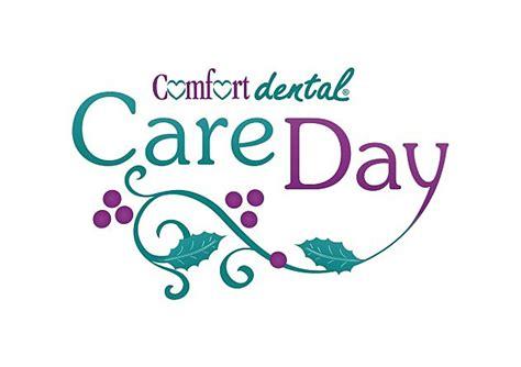 comfort dental co comfort dental care day